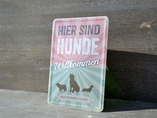 Original Pfotenschild Design Blechschild - Hier sind Hunde Wilkommen