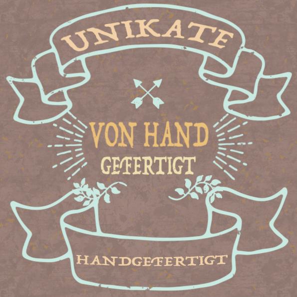 Unikate von Hand gefertigt